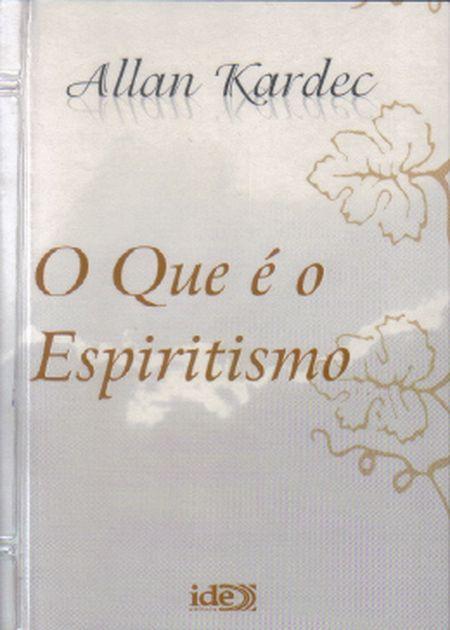 QUE É O ESPIRITISMO (O) - BOLSO BRANCO