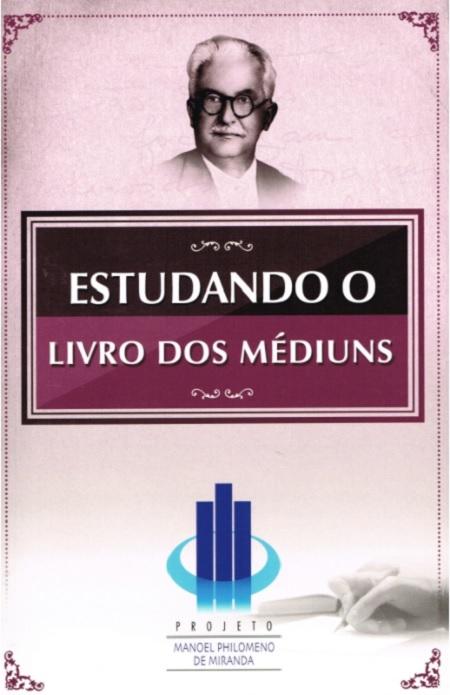 ESTUDANDO O LIVRO DOS MEDIUNS