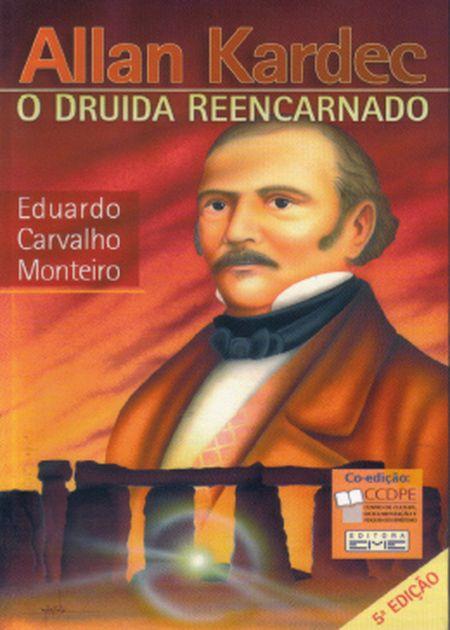 ALLAN KARDEC O DRUIDA REENCARNADO