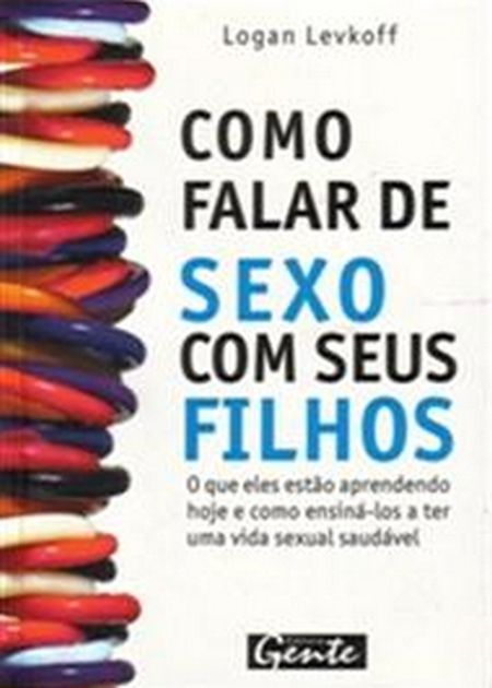 COMO FALAR DE SEXO COM SEUS FILHOS