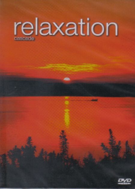 RELAXATION CASCADE - DVD