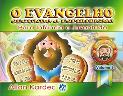 INF. E JUV. EVANGELHO SEGUNDO O ESPIRITISMO VOL.1 (O)