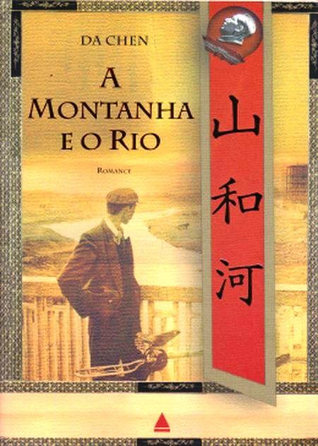 MONTANHA E O RIO (A)