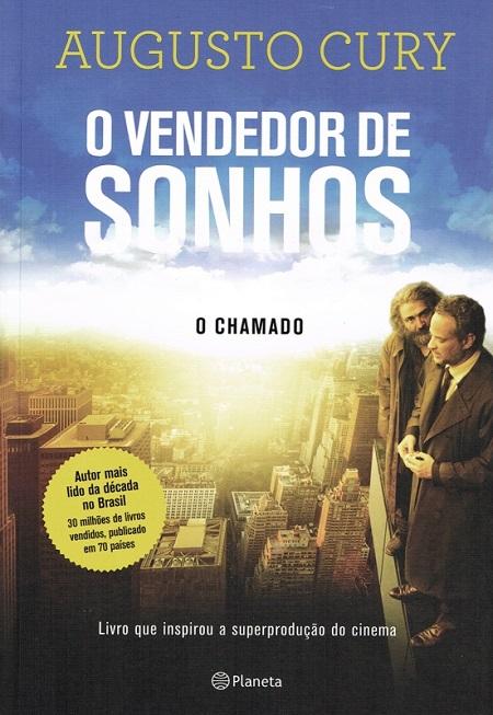 VENDEDOR DE SONHOS (O) - O CHAMADO