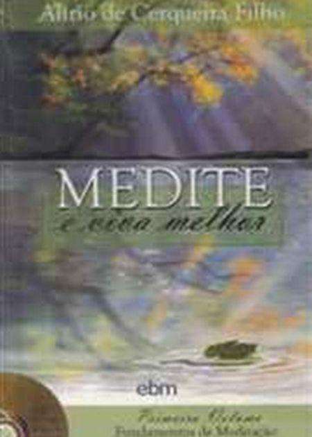 MEDITE E VIVA MELHOR C/ CD