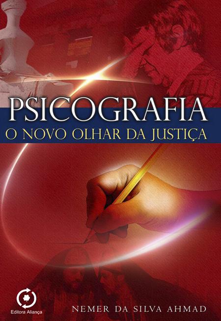 PSICOGRAFIA O NOVO OLHAR DA JUSTICA