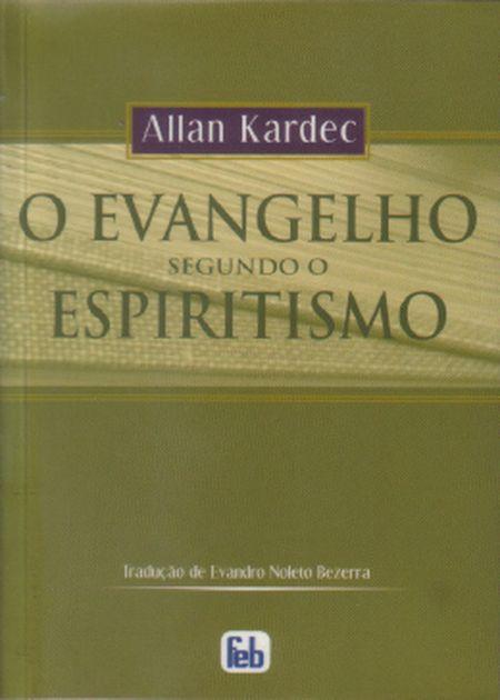 NOVA TRADUÇÃO - EVANGELHO SEGUNDO O ESPIRITISMO (O)