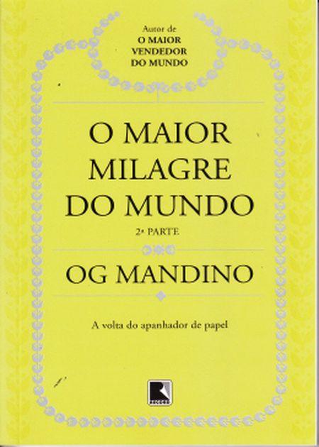 MAIOR MILAGRE DO MUNDO 2ª PARTE