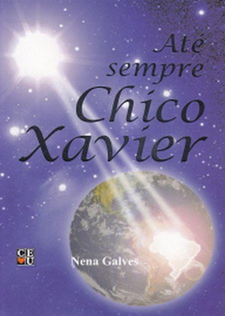 ATE SEMPRE CHICO XAVIER