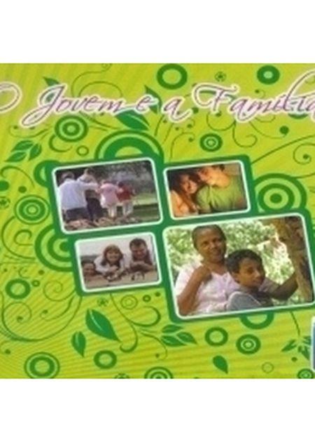 JOVEM E A FAMILIA (O)