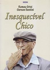 INESQUECIVEL CHICO