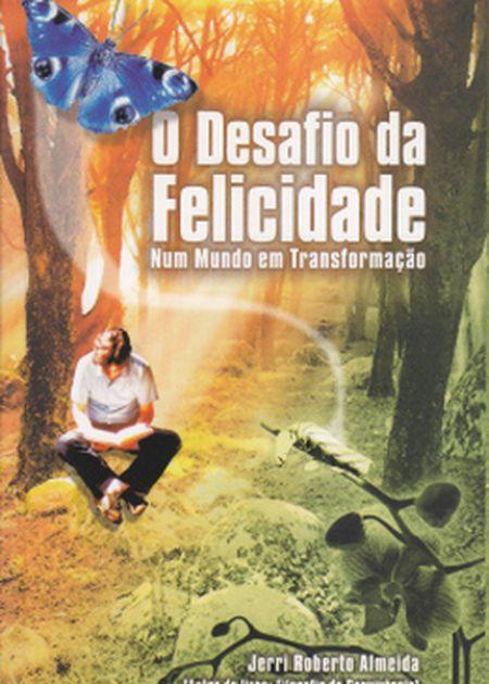 DESAFIO DA FELICIDADE
