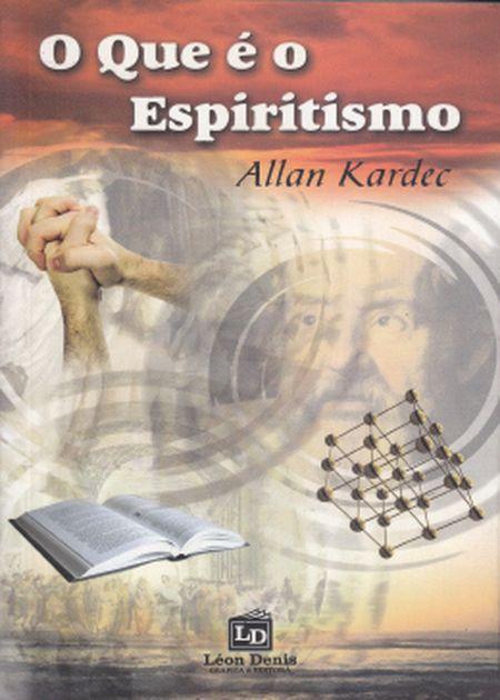 QUE É O ESPIRITISMO (O) - NOVO