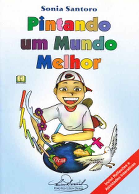PINTANDO UM MUNDO MELHOR