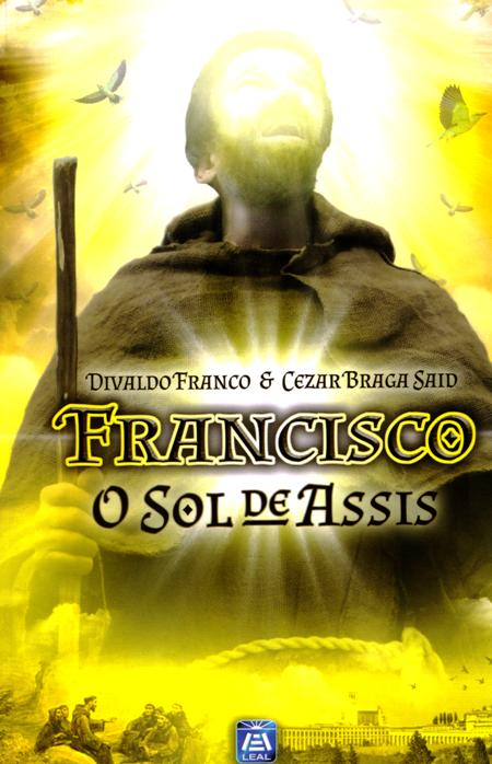 FRANCISCO O SOL DE ASSIS - LEAL