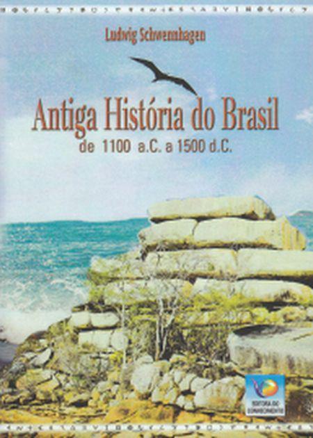 ANTIGA HISTORIA DO BRASIL