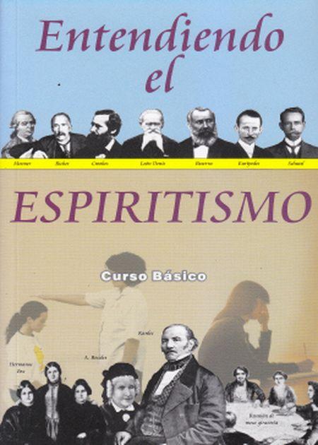 ENTENDIENDO EL ESPIRITISMO - ESPANHOL
