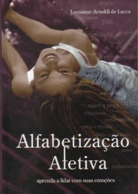 ALFABETIZAÇÃO AFETIVA  - NOVA EDIÇÃO