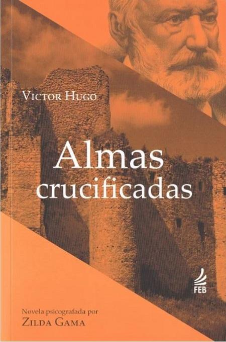 ALMAS CRUCIFICADAS - NOVO