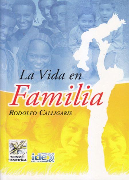 LA VIDA EN FAMILIA - ESPANHOL