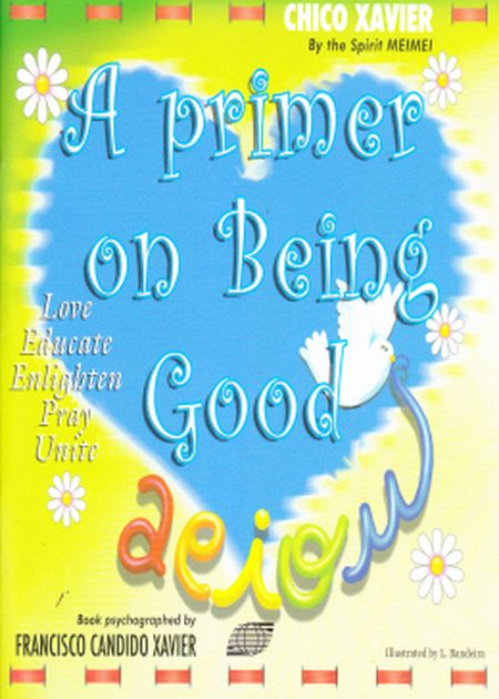 PRIMER ON BEING GOOD (A)