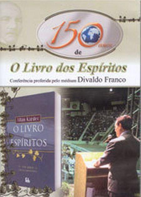 150 ANOS DE O LIVRO DOS ESPIRITAS DVD