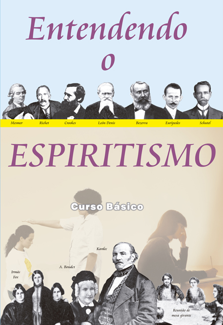 ENTENDENDO O ESPIRITISMO - NOVO