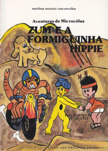 ZUM E A FORMIGUINHA HIPPIE - INF.