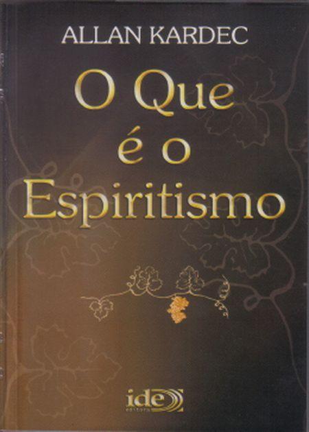 QUE É O ESPIRITISMO (O) - NORMAL MARROM