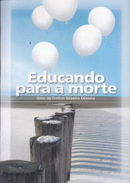 EDUCANDO PARA A MORTE (BOLSO)