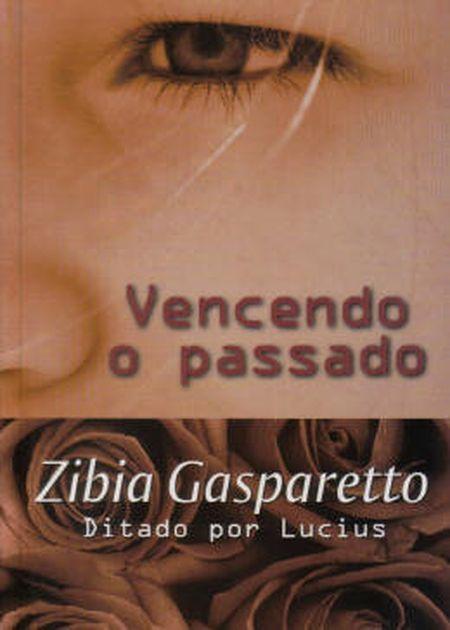 VENCENDO O PASSADO