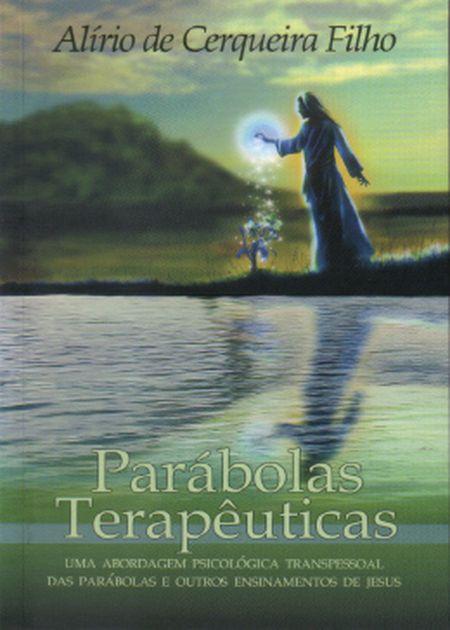 PARABOLAS TERAPEUTICAS - VOL I - ESPIRITIZAR