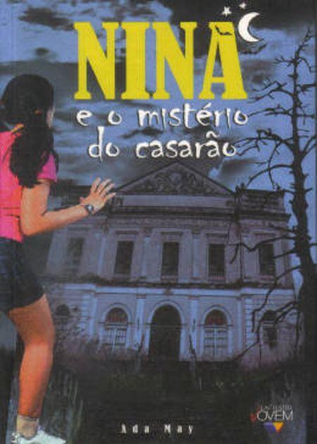 NINA E O MISTERIO DO CASARAO