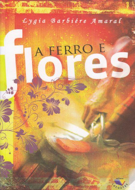 FERRO E FLORES (A)