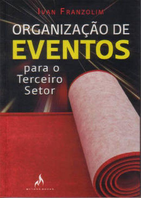 ORGANIZACAO DE EVENTOS PARA O TERCEIRO SETOR