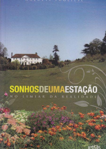 SONHOS DE UMA ESTACAO