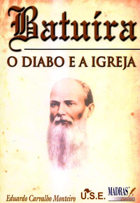 BATUIRA O DIABO E A IGREJA