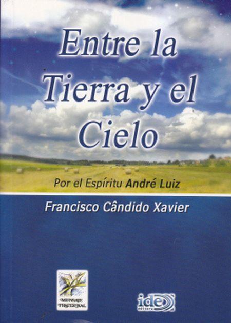 ENTRE LA TIERRA Y EL CIELO - NOVO - ESPANHOL