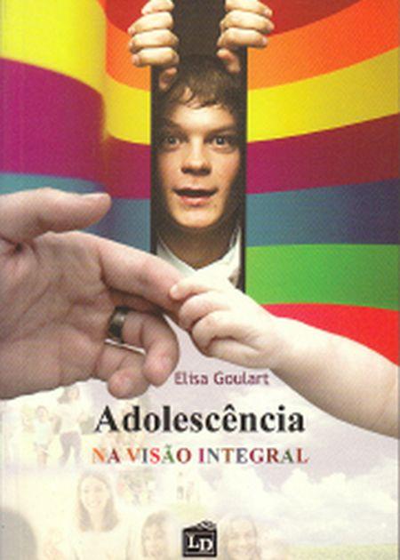 ADOLESCENCIA NA VISAO INTEGRAL