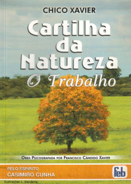 CARTILHA DA NATUREZA - O TRABALHO