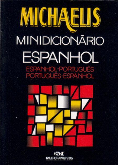 MINICIDIONARIO ESPANHOL MICHAELIS