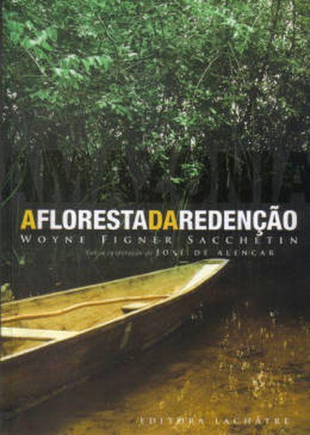 AMAZONIA  FLORESTA DA REDENCAO (A)