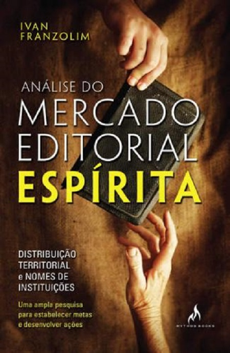 ANALISE DO MERCADO EDITORIAL ESPIRITA