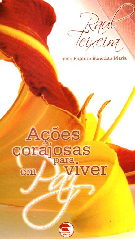 ACOES CORAJOSAS PARA VIVER EM PAZ