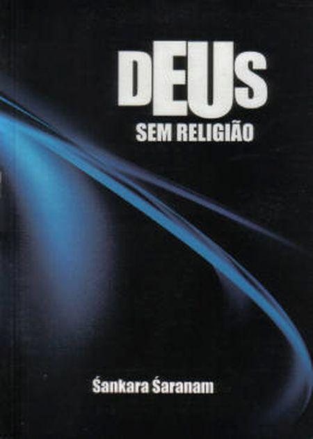 DEUS SEM RELIGIÃO