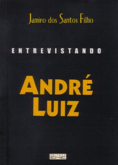 ENTREVISTANDO ANDRE LUIZ