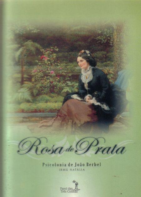 ROSA DE PRATA
