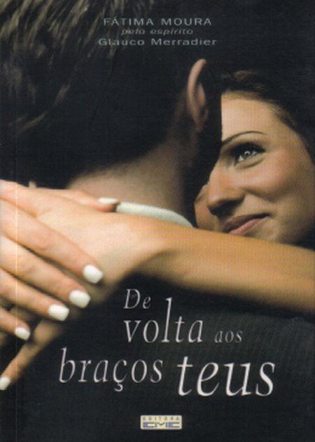 DE VOLTA AOS BRAÇOS TEUS