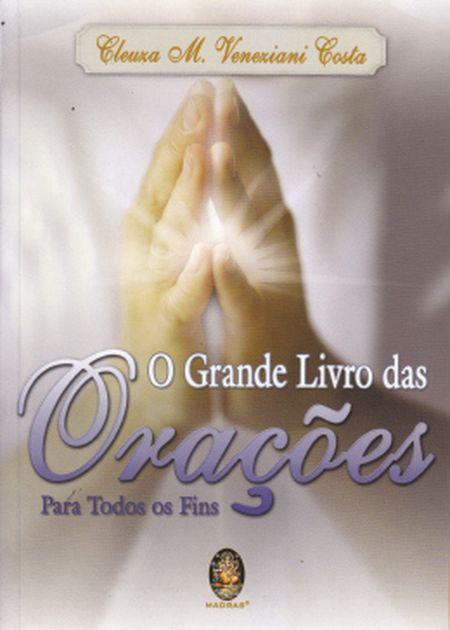 GRANDE LIVRO DAS ORAÇÕES (O)