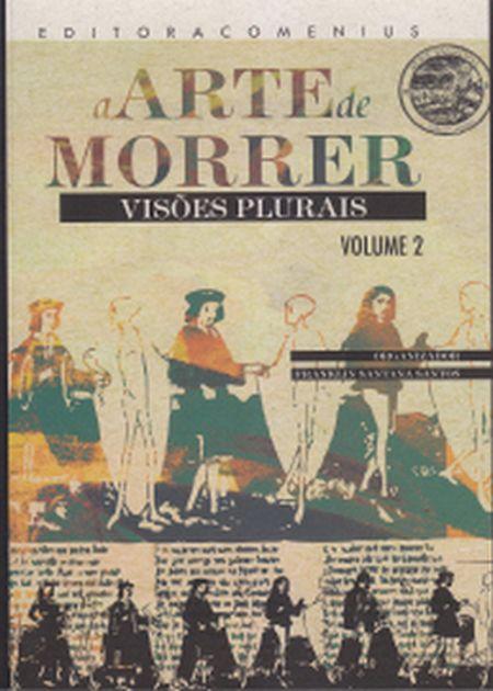 ARTE DE MORRER (A) VOL II